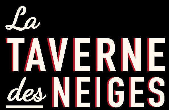 La Taverne des Neiges